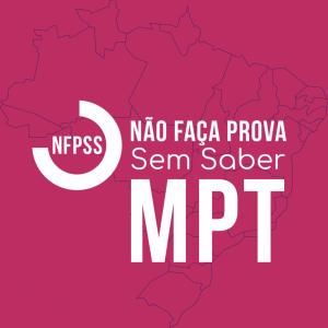 NFPSS MPT - Procurador(a) do Trabalho