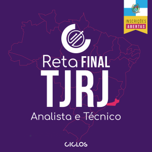 RETA FINAL TJ/RJ – ANALISTA E TÉCNICO