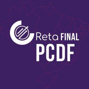 MATERIAL – TURMA RETA FINAL PC/DF – ESCRIVÃO - Opção Sem correção
