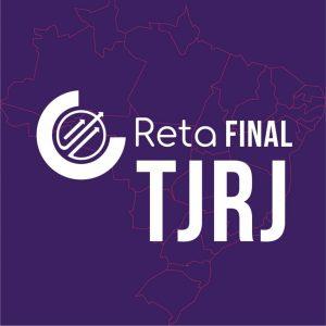 MATERIAL – TURMA RETA FINAL TJ/RJ – JUIZ SUBSTITUTO